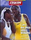 EQUIPE MAGAZINE (L') [No 916] du 13/11/1999 - LIZARAZU - L'AN 1 DES DEUX SOEURS WILLIAMS - RUGBY - L'ADIEU A LA COUPE - DESCENTE SUR L'ARDECHE.