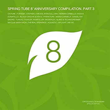 Spring Tube 8th Anniversary Compilation, Pt.3