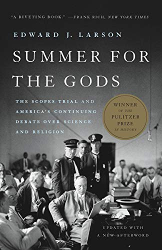 Summer for the Gods: The Scopes Trial and America's Continuing Debate Over Science and Religion (English Edition)