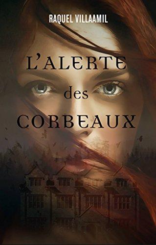 L'alerte des corbeaux (French Edition)