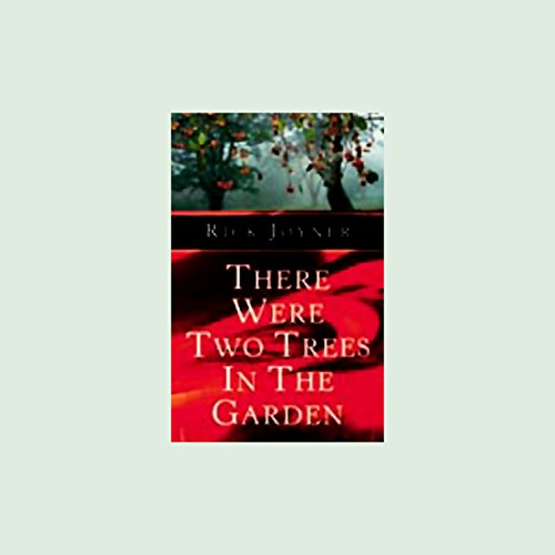 There Were Two Trees in the Garden audiobook cover art