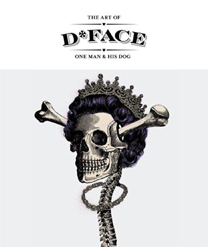 The Art of D*Face