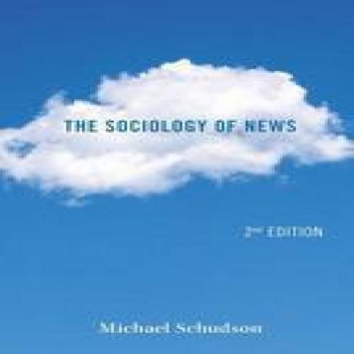 The Sociology of News 2nd Ed