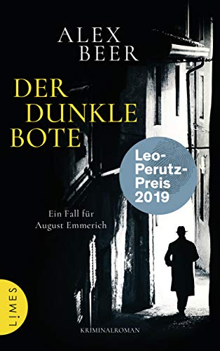 Der dunkle Bote: Ein Fall für August Emmerich - Kriminalroman (Die Kriminalinspektor-Emmerich-Reihe, Band 3)