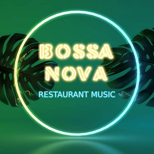 Bossa Nova Restaurant Music: Bossanova Cafè Summer Chillout from Brazil, Sexy Night Background Music