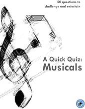 A Quick Quiz: Musicals