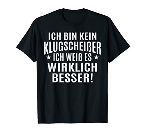 Sprüche Fun T-Shirt
