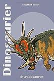 DINOSAURIER Schulheft liniert. Styracosaurus.: Liniertes Schulheft mit tollem DINOSAURIER Design. Heft mit 120 Seiten für Kalligraphie und ... Zeichnen und Skizzieren. (German Edition)