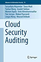 Cloud Security Auditing (Advances in Information Security (76))