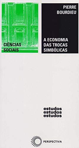 A economia das trocas simbólicas