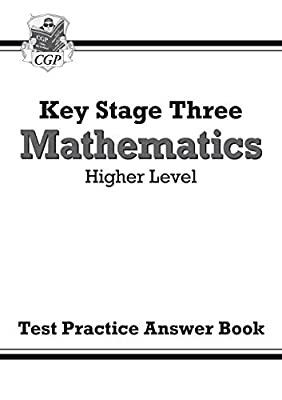 KS3 Maths Answers for Test Practice Workbook - Higher (CGP KS3 Maths) from Coordination Group Publications Ltd (CGP)