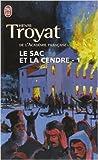 Le Sac et la cendre, tome 1 de Henri Troyat ( 19 avril 2000 ) - 19/04/2000