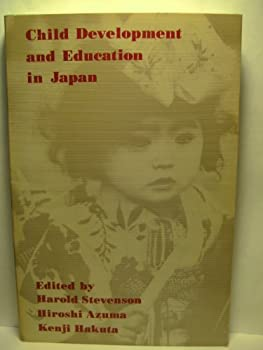 Child Dev. & Ed. in Japan: An Illus Intro (Series of Books in Psychology) 0716717417 Book Cover