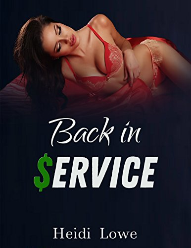 Back in Service (Service Girl Chronicles Book 2)
