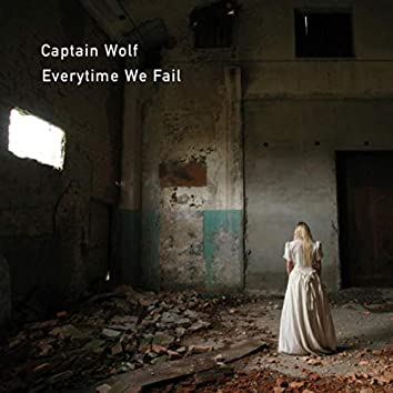 Everytime We Fail