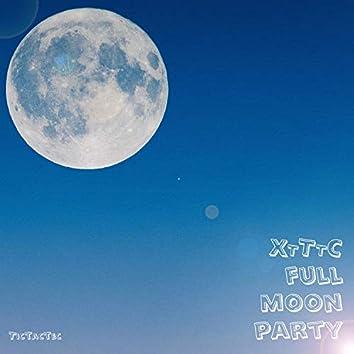 XTTTC Full Moon Party (Original Mix)