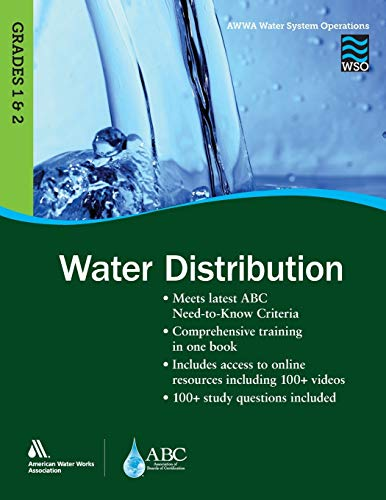 Compare Textbook Prices for WSO Water Distribution, Grades 1 & 2 Awwa Water System Operations First Edition ISBN 9781625761262 by AWWA