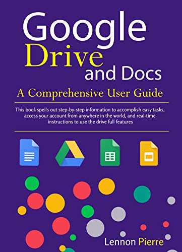 Google Drive and Doc A Comprehensive User Guide (English Edition)
