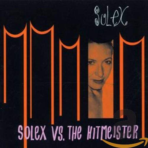 Solex Vs. the Hitmeister