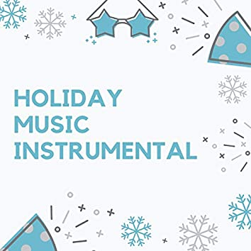 Holiday Music Instrumental