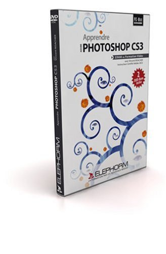 Apprendre Photoshop CS3 (Vincent Risacher)