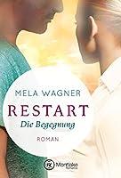 Restart - Die Begegnung (Leni und Paul 1)