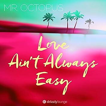 Love Ain't Always Easy