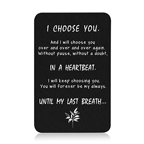 Engraved Wallet Card Insert Men, Anniversary Card Gifts for Husband I Choose You Gifts for Husband from Wife Groom's Gifts for Men Romantic Gifts for Him Fathers Day Valentine Anniversary Birthday