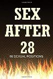 Sex After 28:Blank Gag Book  Lined Notebook Journal: Sex After 28Gag book