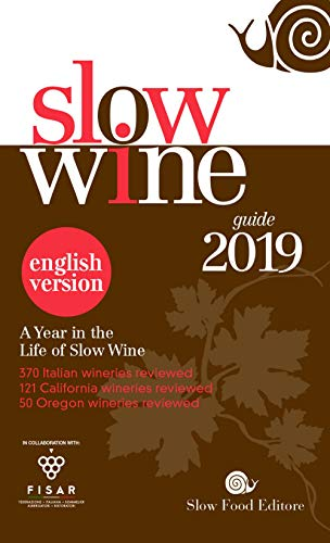 Slow wine 2019. A year in the life of slow wine