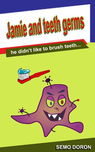 childrens books :jamie and teeth germs (how to deal with Book 3)