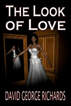 The Look of Love (Manchester Tales Book 3) by [David George Richards]