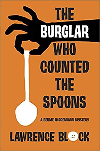 The Burglar Who Counted the Spoons (Bernie Rhodenbarr Series Book 11)