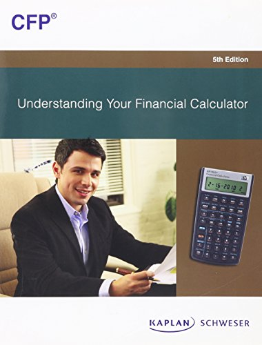 Understanding Your Financial Calculator, 5th Edition