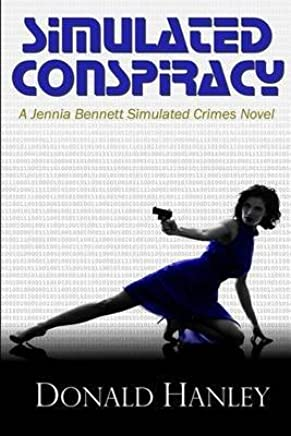 [Simulated Assault : A Jennia Bennett Novel] (By (author) Donald Hanley) [published: January, 2014]