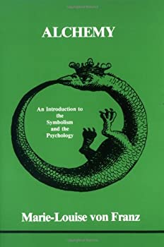 Alchemy  An Introduction to the Symbolism and the Psychology  Studies in Jungian Psychology