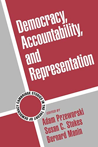 Democracy, Accountability, and Representation Paperback (Cambridge Studies in the Theory of Democracy)