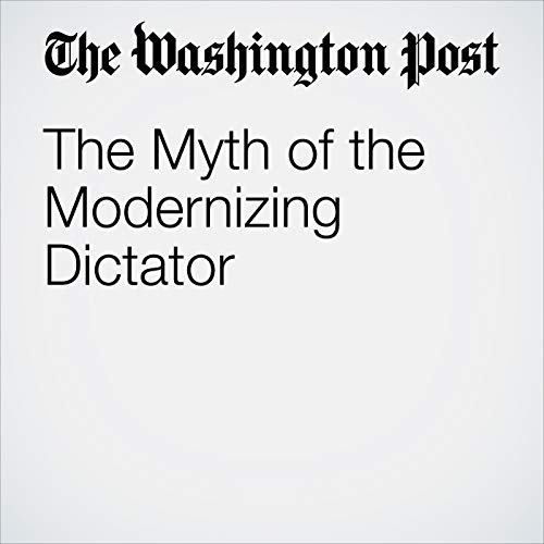 The Myth of the Modernizing Dictator copertina