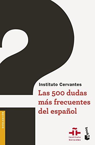 Las 500 dudas más frecuentes del español (Divulgación)