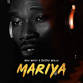 Mariya (feat. Dejay Willz)