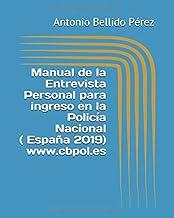 Manual de la Entrevista Personal para ingreso en la Policía Nacional ( España)