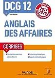DCG 12 Anglais des affaires - Corrigés
