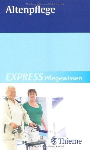 Altenpflege: EXPRESS Pflegewissen von Andreae. Susanne (2009) Gebundene Ausgabe