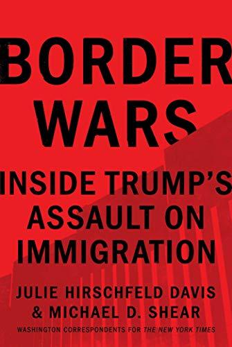Border Wars: Inside Trump