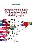 Introduction a la lettre de l'amitié et l'ami d'ab  ayy n