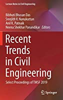 Recent Trends in Civil Engineering: Select Proceedings of TMSF 2019 (Lecture Notes in Civil Engineering, 105)