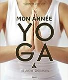Mon année yoga - 52 séances, 250 postures