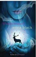 Shadowspell (Faeriewalker) by Jenna Black (2011-01-04)
