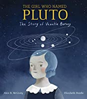 GIRL WHO NAMED PLUTO, THE
