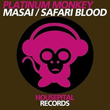 Masai / Safari Blood